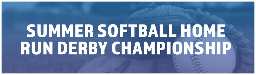 Summer Softball Home Run Derby Championship